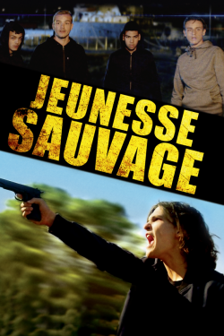 Gk Torrent Jeunesse sauvage FRENCH WEBRIP 2021